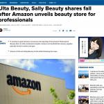 【2019年6月25日】Amazonがプロ向けの美容ショップを発表した後、Ulta Beauty、Sally Beautyの株価は下落